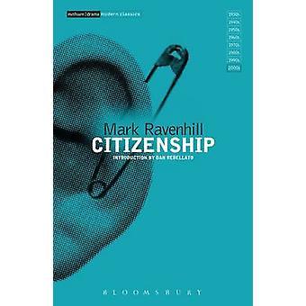 Citizenship by Mark Ravenhill & Dan Rebellato