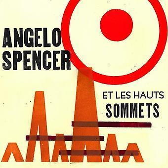 Spencer, Angelo Et Les hjemsøger Sommets - Spencer Angelo Et Les Hauts Sommets [Vinyl] USA import