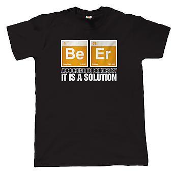 Bier, het Is een oplossing, Mens grappig chemie T Shirt
