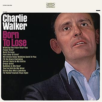 Charlie Walker - Born to Lose [CD] USA import