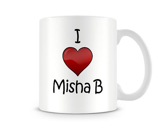 Ik hou van Misha B bedrukte mok