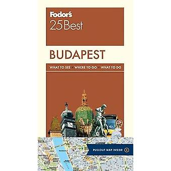 Fodor's Budapest 25 Best by Fodor's Travel Guides - 9780147547033 Book