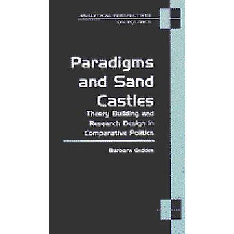 Paradigmen und Sandburgen - Theoriebildung und Forschungsdesign in Co