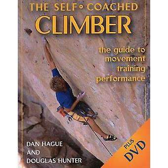Self-Coached Climber - The Guide to Movement - Training - Performance
