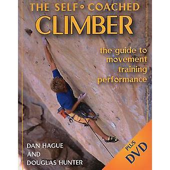Selbst trainierte Bergsteiger - Leitfaden für Bewegung - Training - Leistung