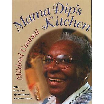 Mama Dip's Kitchen (1st New edition) by Mildred Council - 97808078250