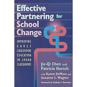 Effective Partnering for School Change - Improving Early Childhood Edu