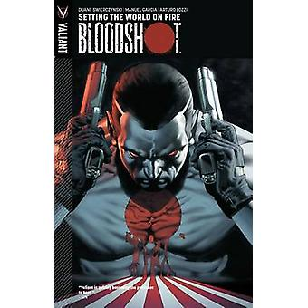 Bloodshot - Volume 1 - Setting the World on Fire by Manuel Garcia - Art