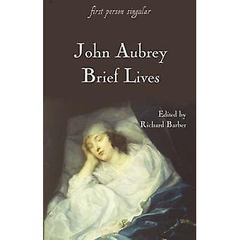 Brief Lives (New edition) by John Aubrey - Richard Barber - 978184383