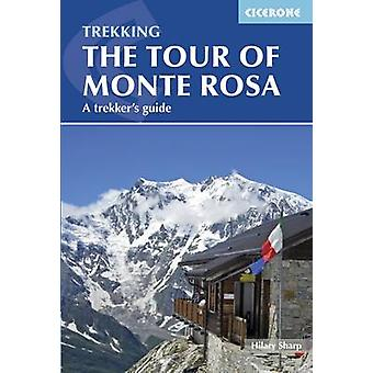 Tour of Monte Rosa - A Trekker's Guide (2nd Revised edition) by Hilary