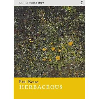 Herbaceous by Herbaceous - 9781908213594 Book