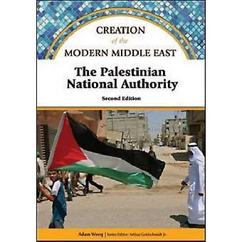 Die palästinensische Autonomiebehörde (2nd Revised Edition) von Adam Woog