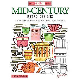 Seek - Color - Find Mid-Century Retro Designs - A Treasure Hunt and Co