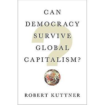 Överlever demokratin Global kapitalism?