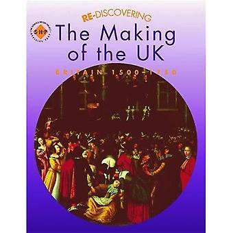 Re-discovering the Making of the UK: Students' Book: Britain, 1500-1750 (ReDiscovering the Past)