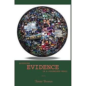 Assessing Evidence in a Postmodern World
