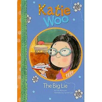 Die große Lüge (Katie Woo)