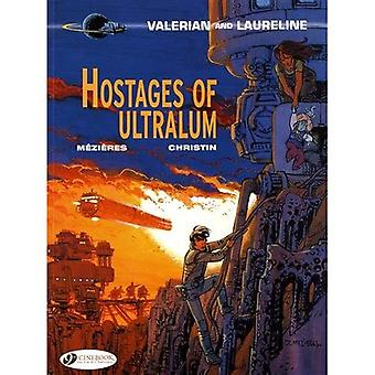 Hostages of Ultralum