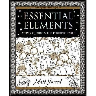 Essential Elements: Atoms, Quarks and the Periodic Table (Mathemagical Ancient Wizdom)