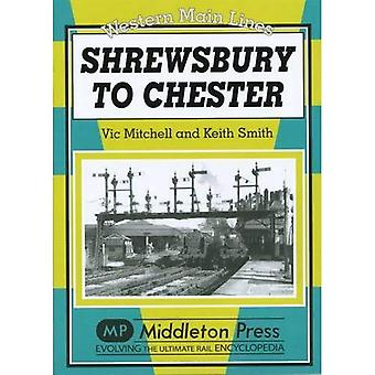 Shrewsbury to Chester (Western Main Lines)