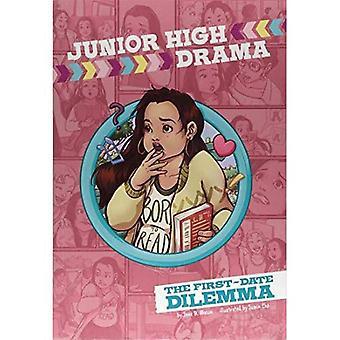 The First-Date Dilemma (Junior High Drama)