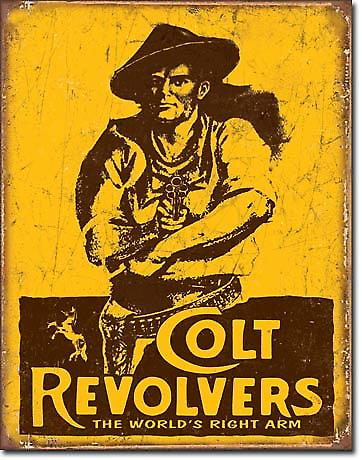 Colt Revolvers The World's Right Arm metal sign (de)