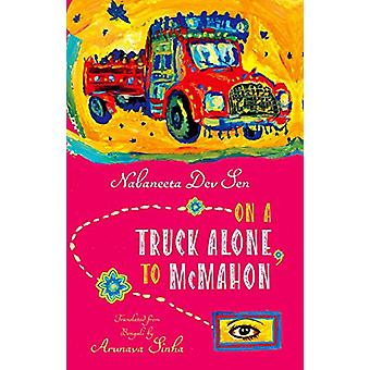 On a Truck Alone - To McMahon - NA by On a Truck Alone - To McMahon - N