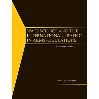 Space Science and the International Traffic in Arms Regulations - Summ