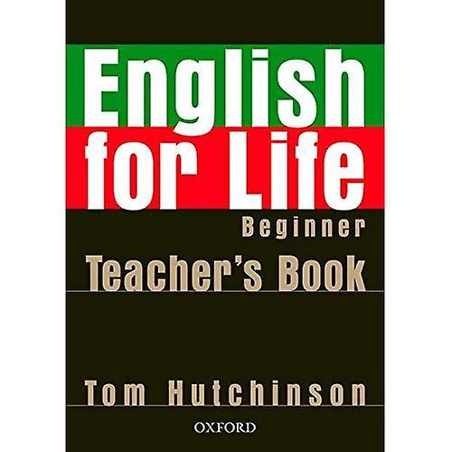 English for Life Beginner  Beginner  Teacher& 039;s Book Pack
