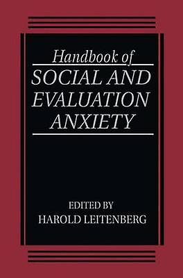 Handbook of Social and Evaluation Anxiety by Leitenberg & H.