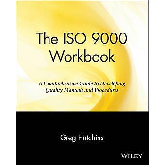 Die ISO 9000 Arbeitsmappe A Comprehensive Guide to Entwicklung Qualitätshandbücher und Verfahren von Hutchins & Gregory B.