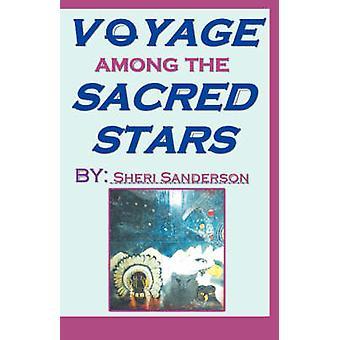 Voyage parmi les étoiles sacrés par Sanderson & Sheri