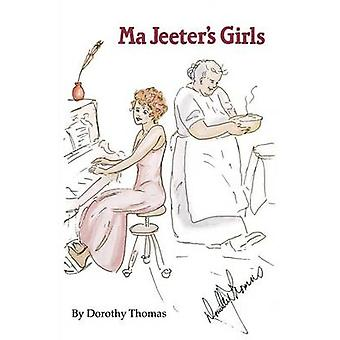 Ma Jeeters Girls by Thomas & Dorothy