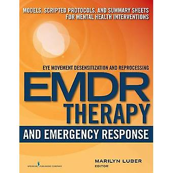 EMDR and Emergency Response by Luber & Marilyn