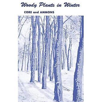 WOODY PLANTS IN WINTER by CORE & EARL L.