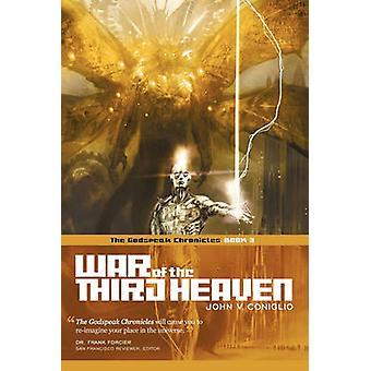 Coniglio & ジョン V による Godspeak クロニクルの第三ヘブンブック3の戦争。