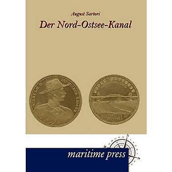 Der NordOstseeKanal by Sartori & August