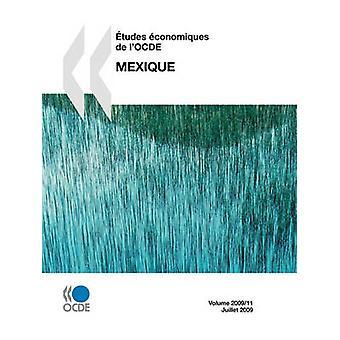 tudes conomiques de lOCDE  Mexique 2009 by OECD Publishing