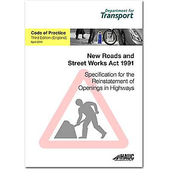Specification for the Reinstatement of Openings in Highways - Code of