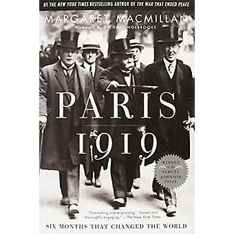 Paris 1919 - Six Months That Changed the World Book