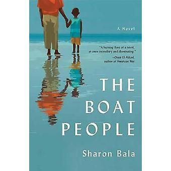 The Boat People - A Novel by Sharon Bala - 9780385544023 Book
