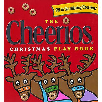 The Cheerios Christmas Play Book by Lee Wade - 9780689840081 Book
