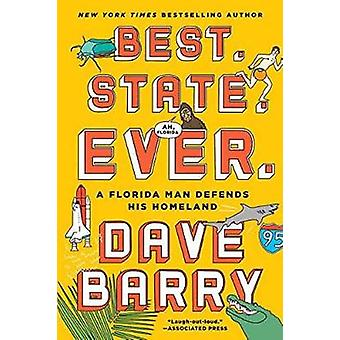 Best. State. Ever. by Dave Barry - 9781101982617 Book