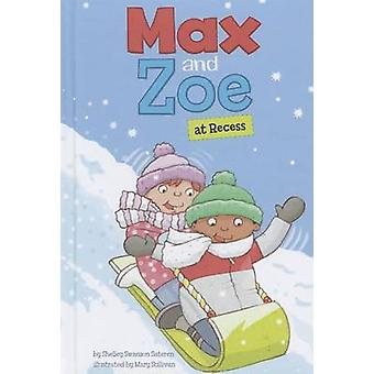 Max and Zoe at Recess by Shelley Swanson Sateren - Mary Sullivan - 97