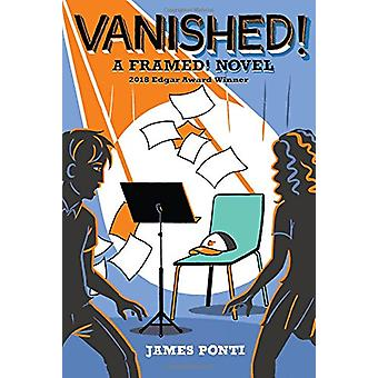 Vanished! by James Ponti - 9781481436342 Book