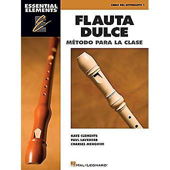 Essential Elements Flauta Dulce (Recorder) - Classroom Edition - Book