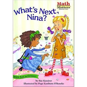 What's Next - Nina? by Sue Kassirer - 9781575651064 Book