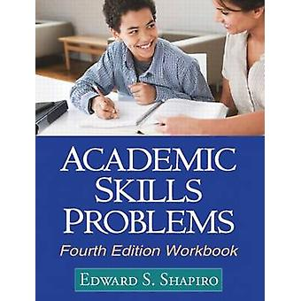 Academic Skills Problems Fourth Edition Workbook (4th Revised edition