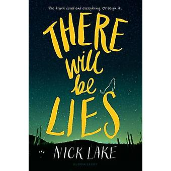 There Will Be Lies by Nick Lake - 9781619637092 Book