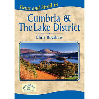 Drive and Stroll in Cumbria and the Lake District by Chris Bagshaw -